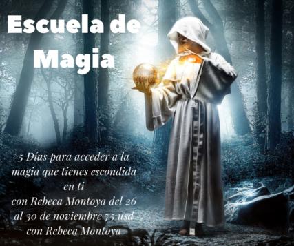 Escuela de Magia con Rebeca Montoya
